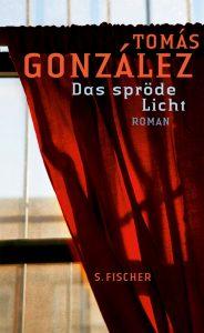 Gonzales - Das spröde Licht